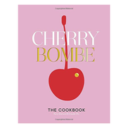 Clarkson Potter Cherry Bombe The Cookbook by Kerry Diamond